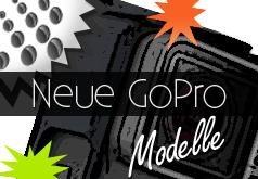 Neue GoPro Modelle Kamera