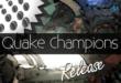 Quake Champions Erscheinungsdatum