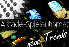 Arcade Spielautomaten Trends