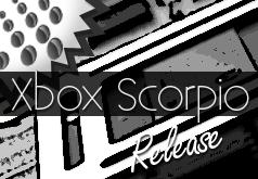 Xbox Scorpio Erscheinungsdatum Preis