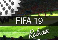 FIFA 19: Gerüchte zum Erscheinungsdatum