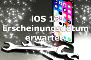 Das iOS 13 Erscheinungsdatum wurde angekündigt, alles zum Release erfahren.
